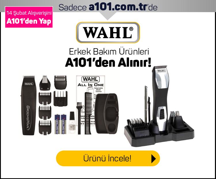 Wahl Erkek Bakım Ürünleri A101'den alınır!