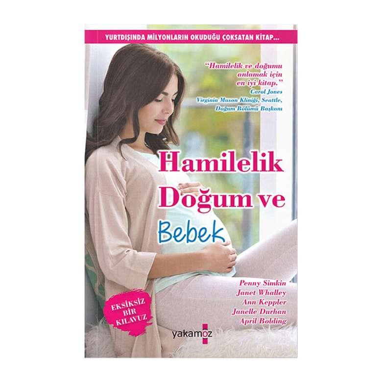 Hamilelik Doğum ve Bebek - Yakamoz Yayınları