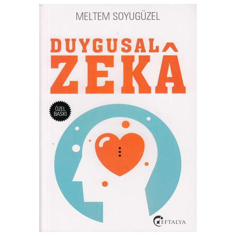 Duygusal Zeka - Meltem Soyugüzel