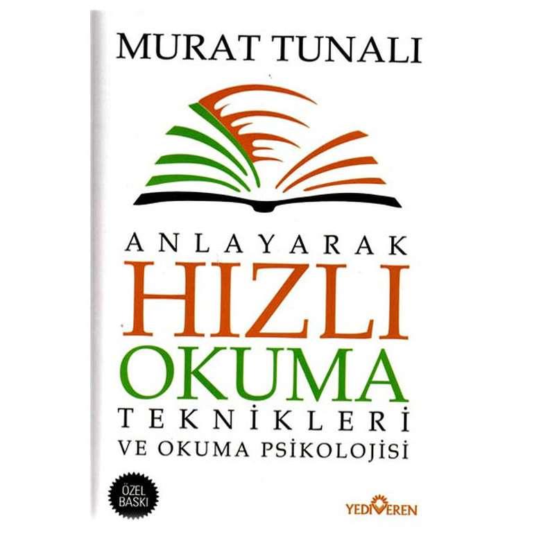 Anlayarak Hızlı Okuma Teknikleri ve Okuma Psikolojisi - Murat Tunalı