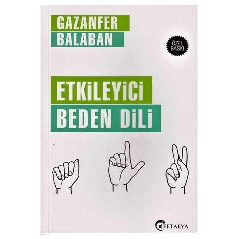 Etkileyici Beden Dili - Gazanfer Balaban