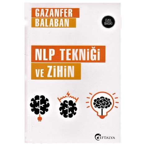 NLP Tekniği Ve Zihin - Gazanfer Balaban