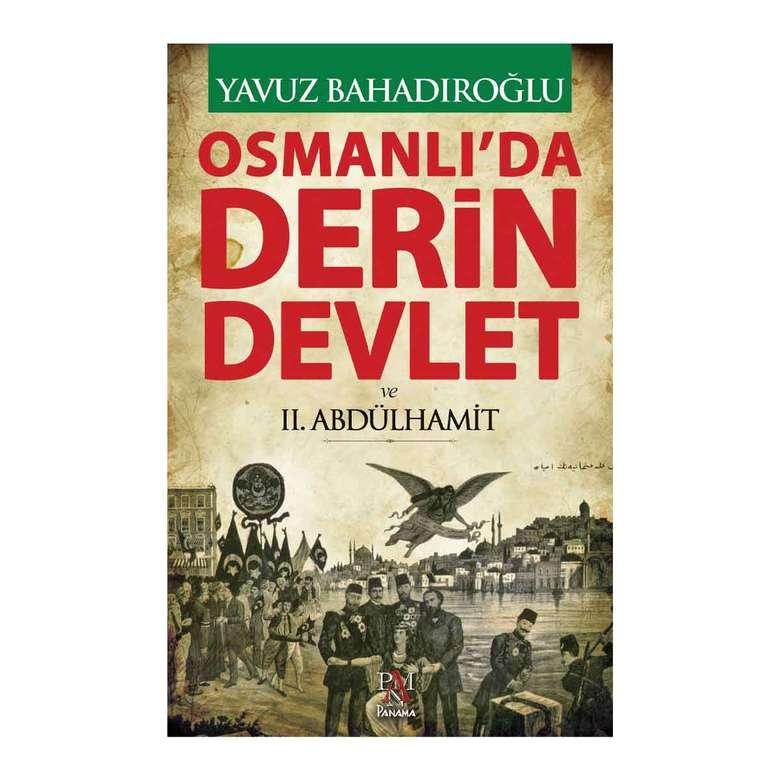Tarih Kitapları Osmanlıda Derin Devlet