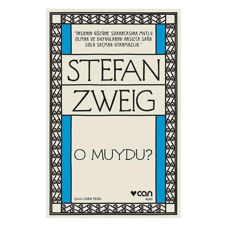 Stefan Zweıg O Muydu ?