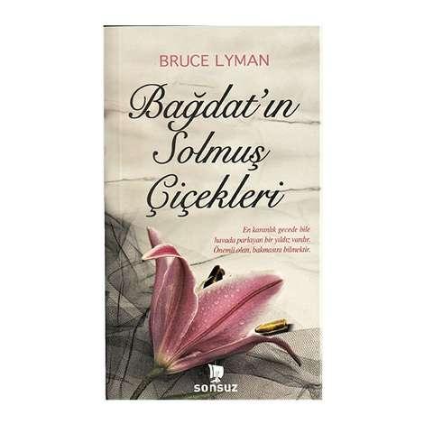 Bağdat`ın Solmuş Çiçekleri - Midi Boy