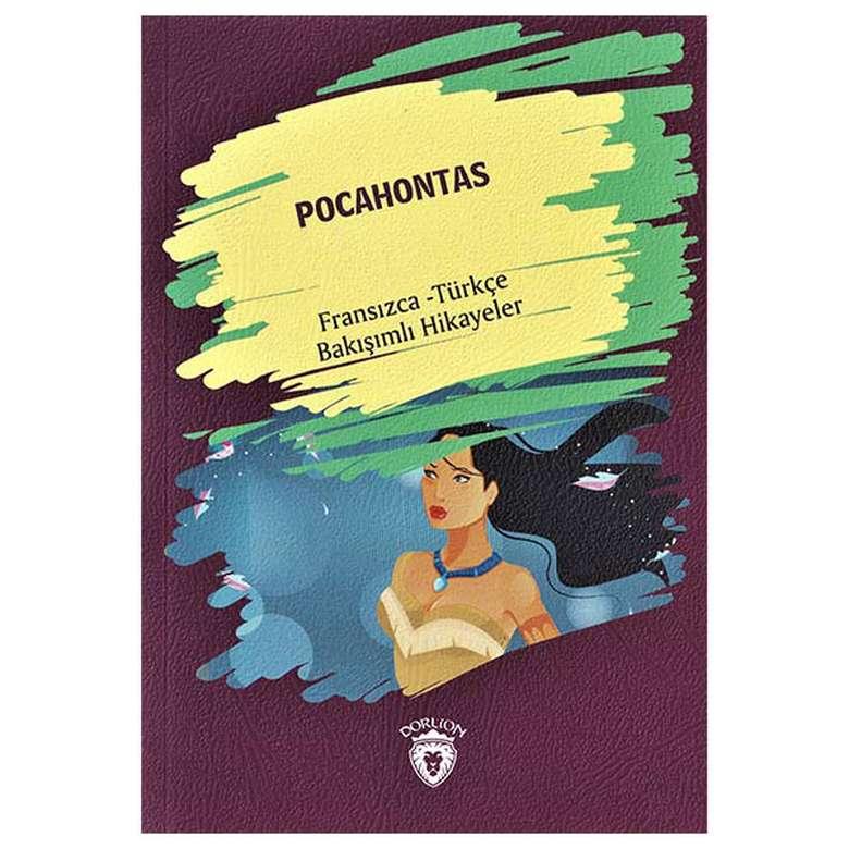 Pocahontas - Fransızca Türkçe Bakışımlı Hikayeler