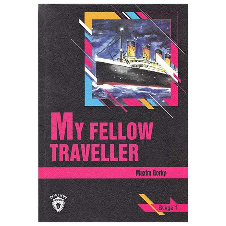 My Fellow Traveller - Stage 1 - İngilizce Hikaye