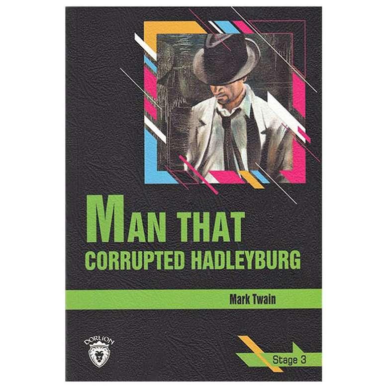 Man That Corrupted Hadleyburg - Stage 3