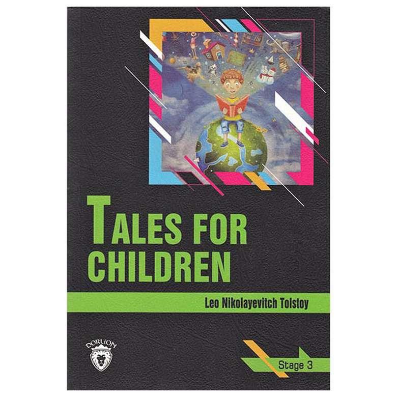 Tales For Children - Stage 3 - İngilizce Hikaye