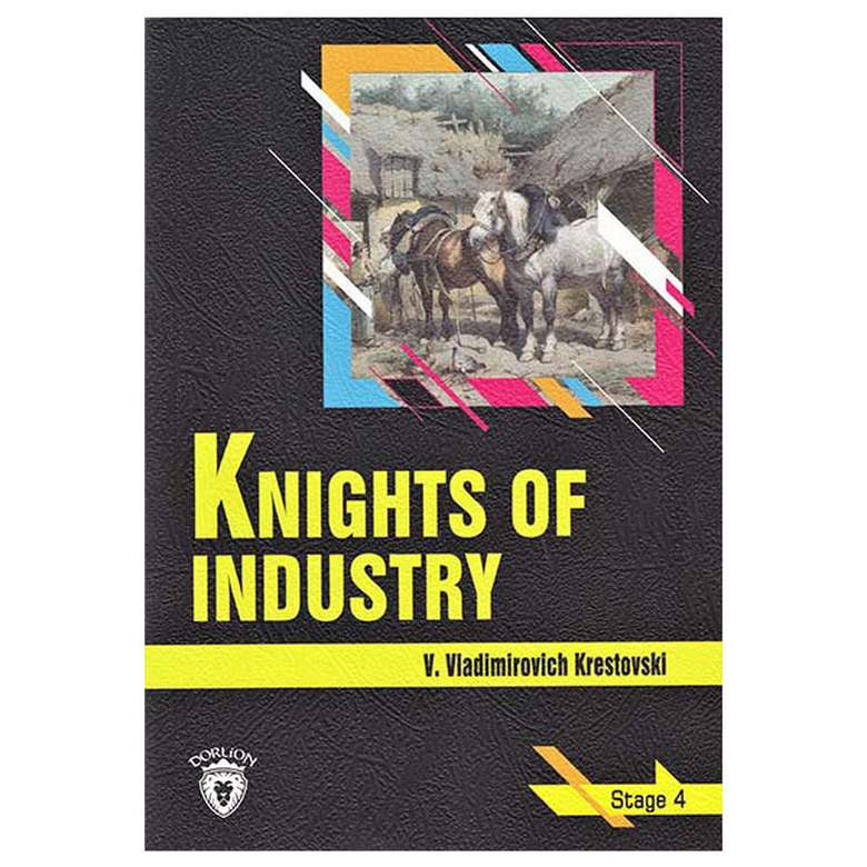 Knights Of Industry - Stage 4 - İngilizce Hikaye
