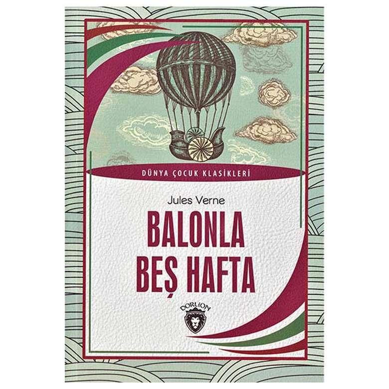 Balonla Beş Hafta / Dünya Çocuk Klasikleri