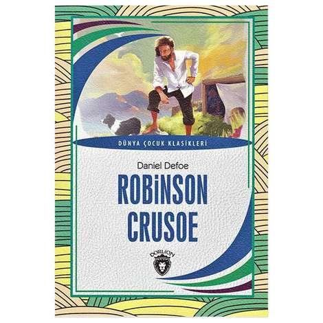 Robinson Crusoe / Dünya Çocuk Klasikleri