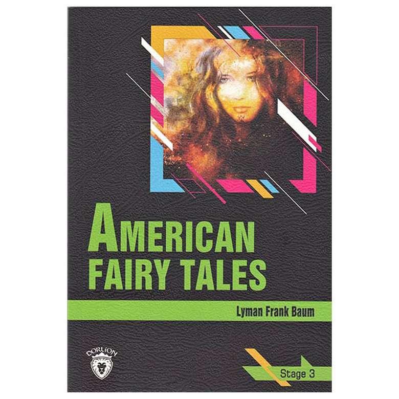 American Fairy Tales - Stage 3 - İngilizce Hikaye