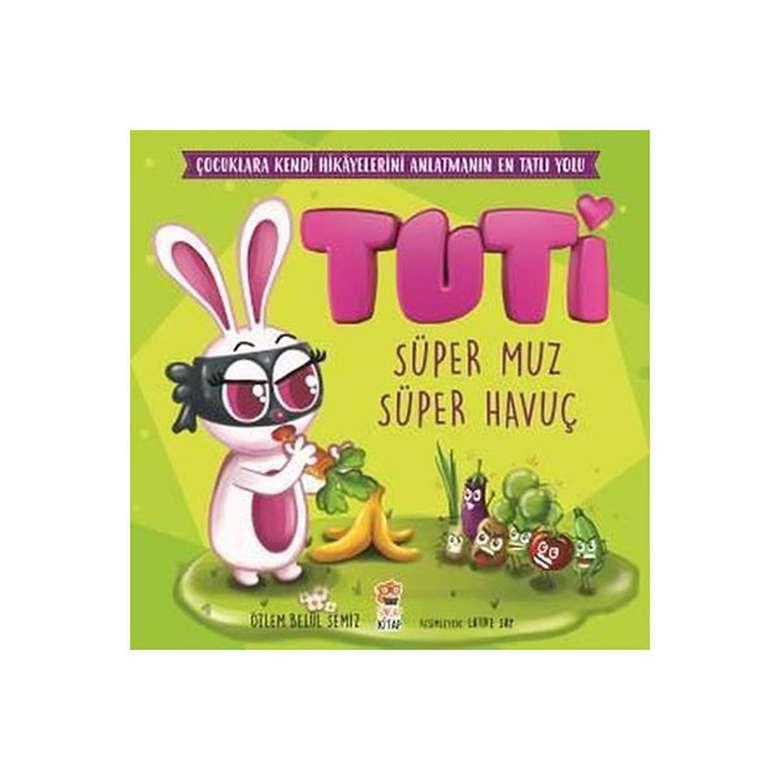 Tuti - Süper Muz Süper Havuç