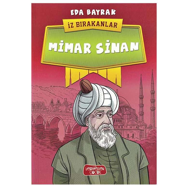 Mimar Sinan - İz Bırakanlar