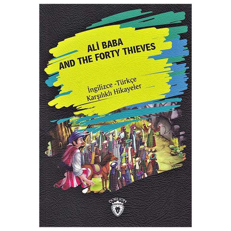 Ali Baba And The Forty Thieves - İngilizce Türkçe Karşılıklı Hikayeler