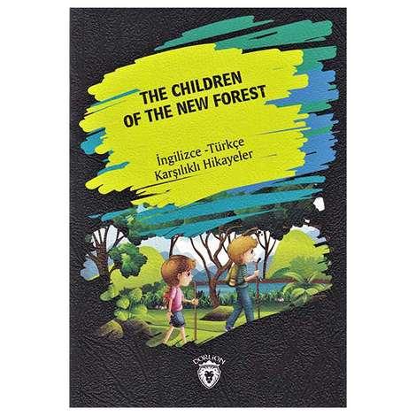 The Children Of The New Forest - İngilizce Türkçe Karşılıklı Hikayeler
