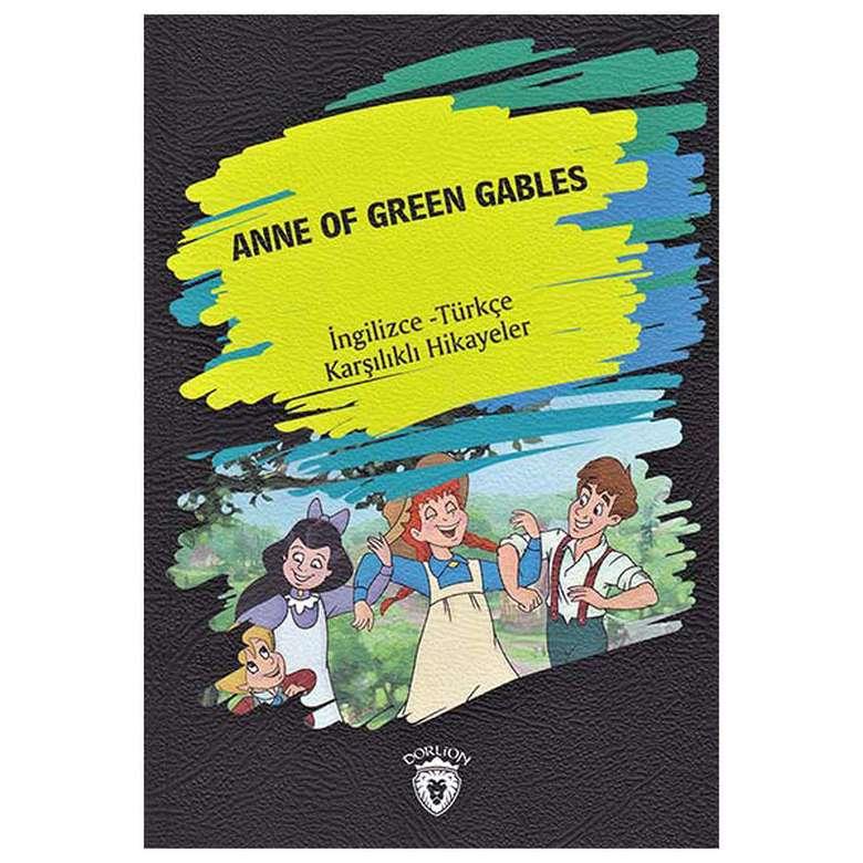 Anne Of Green Gables - İngilizce Türkçe Karşılıklı Hikayeler