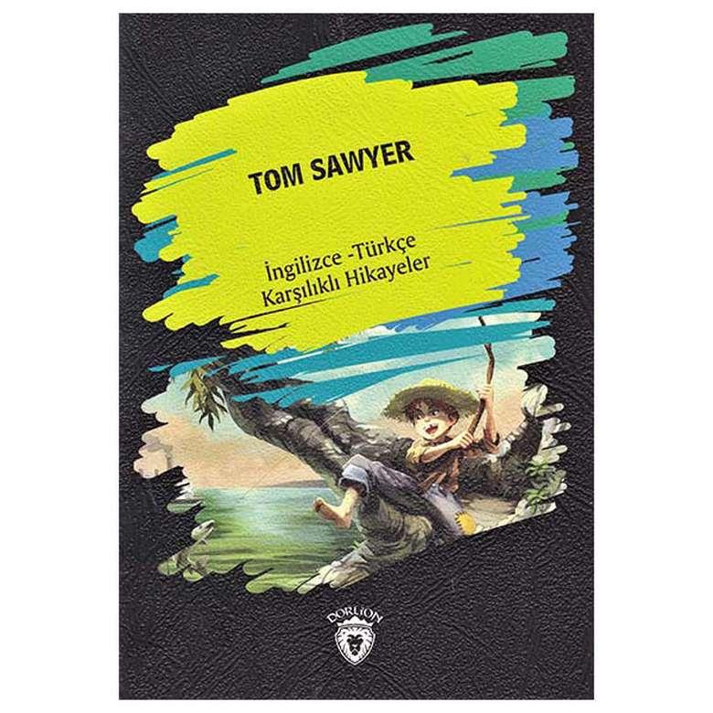 Tom Sawyer - İngilizce Türkçe Karşılıklı Hikayeler