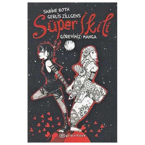 Süper İkili Görevimiz : Manga