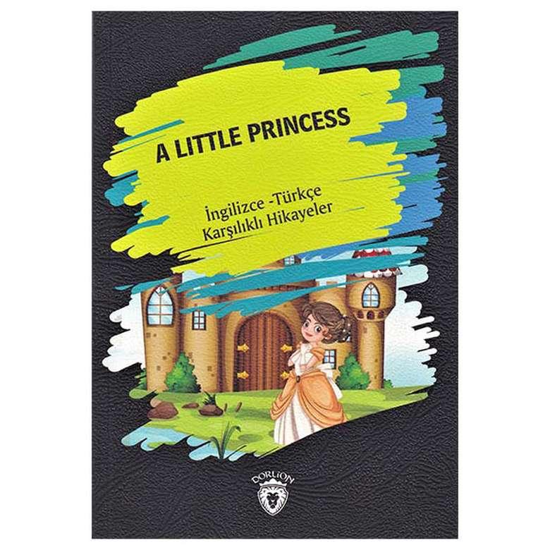 A Little Princess - İngilizce Türkçe Karşılıklı Hikayeler