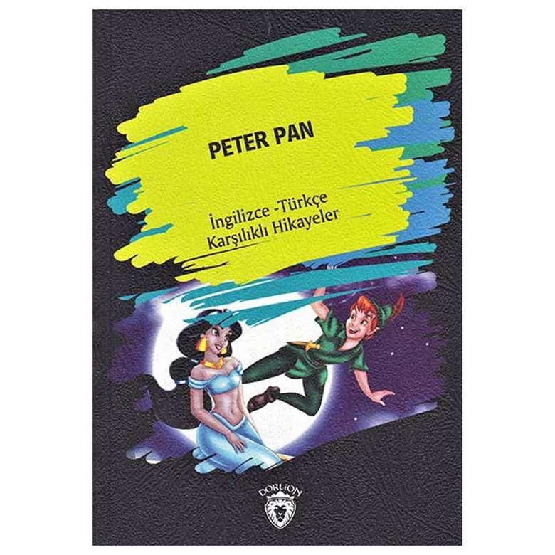 Peter Pan - İngilizce Türkçe Karşılıklı Hikayeler