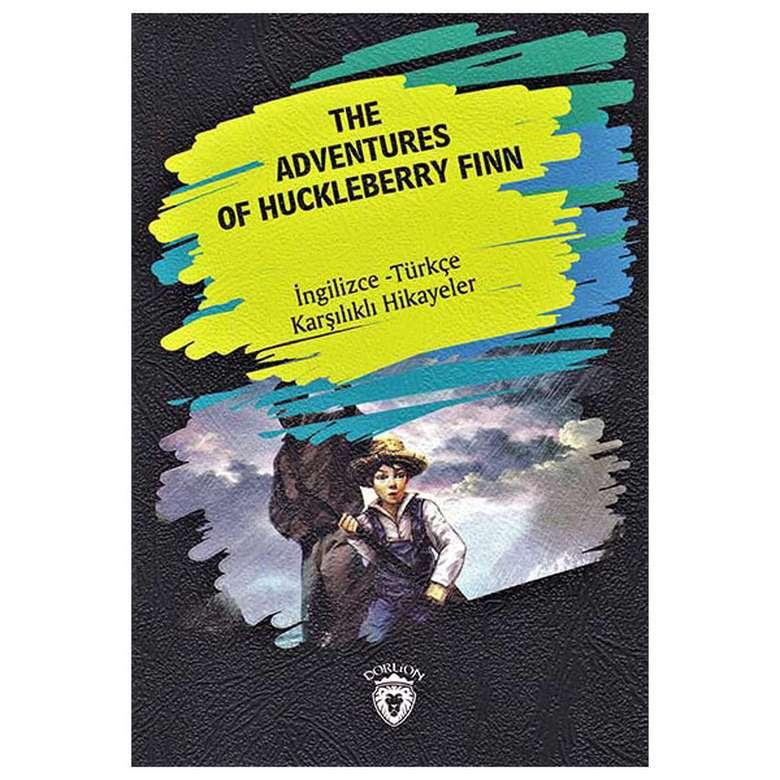The Adventures Of Huckleberry Finn - İngilizce Türkçe Karşılıklı Hikayeler
