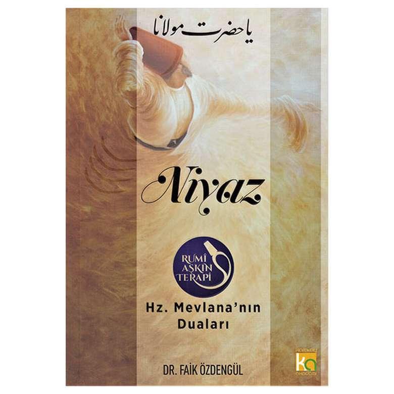 Niyaz - Hz. Mevlana'nın Duaları