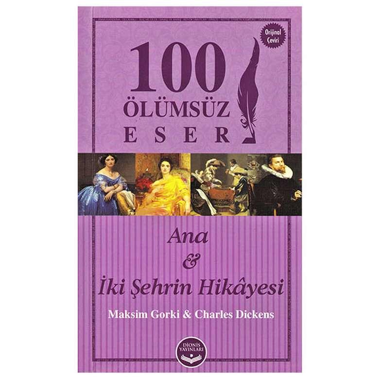 Ana & İki Şehrin Hikayesi - Dionis Yayınları