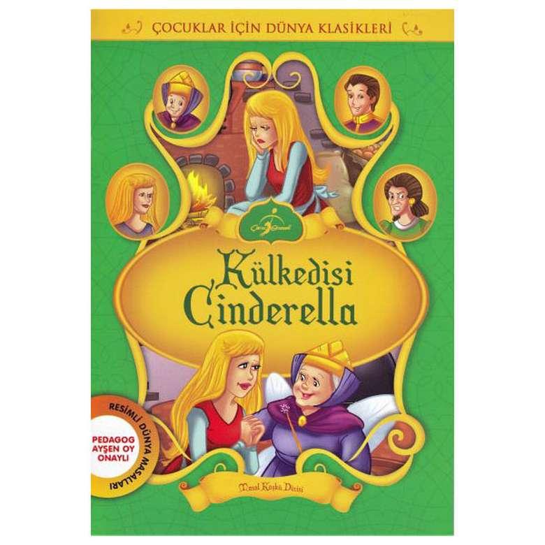 Külkedisi Cinderella - Çocuklar İçin Dünya Klasikleri
