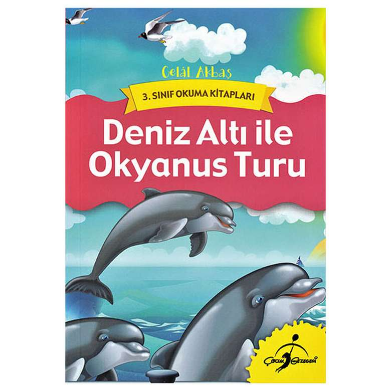 Deniz Atı İle Okyanus Turu - 3. Sınıf Okuma Kitapları