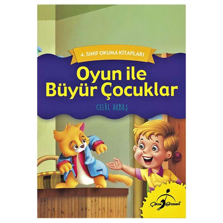 Oyun İle Büyür Çocuklar - 4. Sınıf Okuma Kitapları