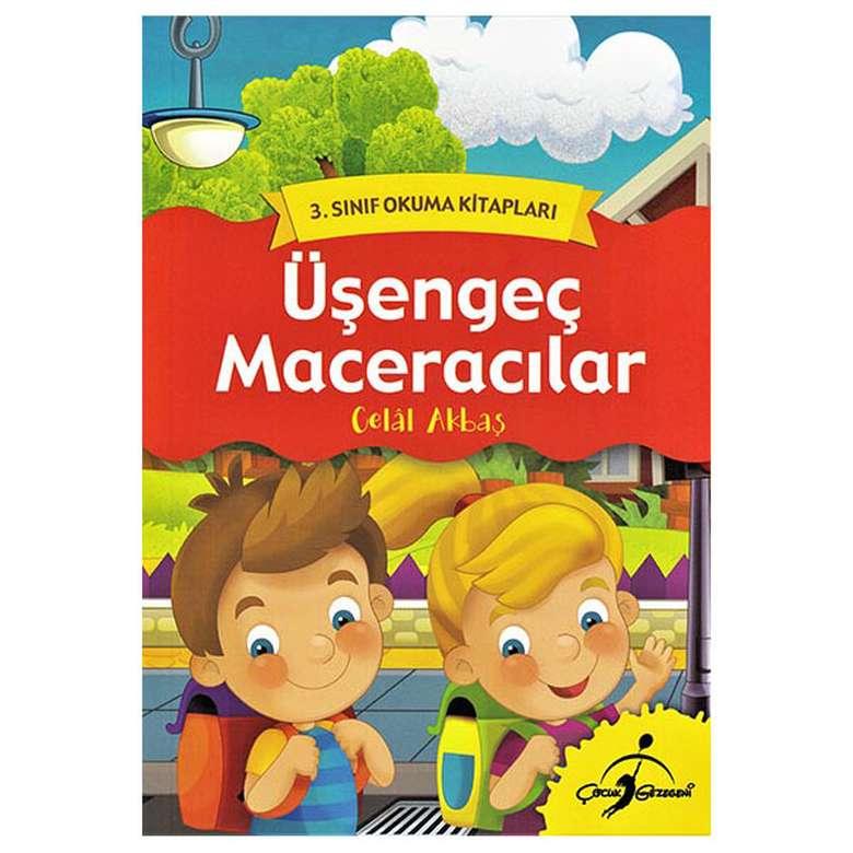 Üşengeç Maceracılar - 3. Sınıf Okuma Kitapları