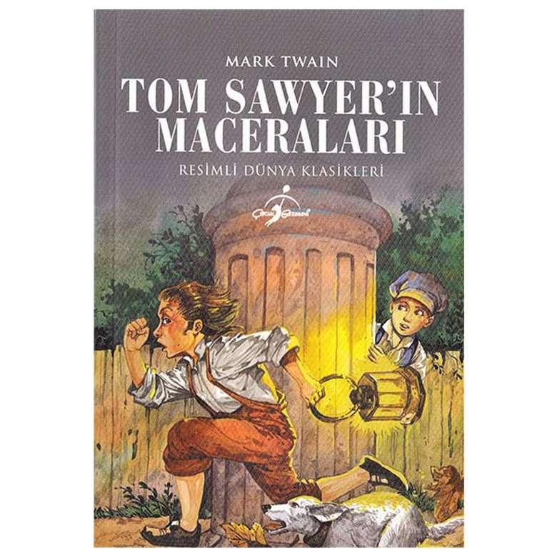 Tom Sawyer'ın Maceraları - Resimli Dünya Klasikleri