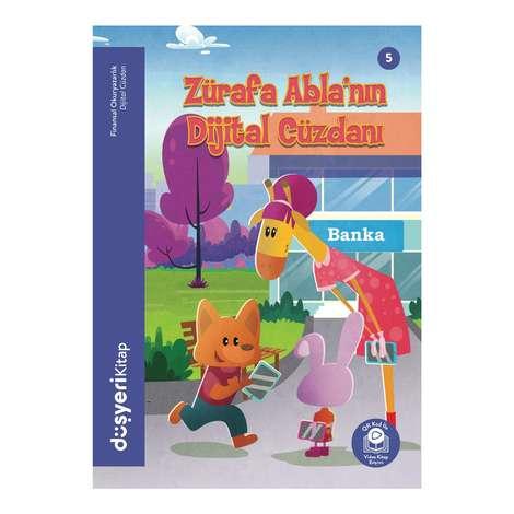 Zürafa Abla'nın Dijital Cüzdanı - Düşyeri Yayınları