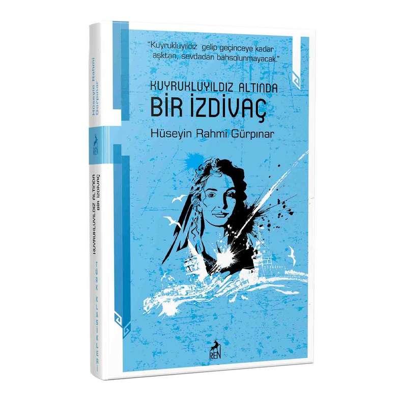 Türk Klasikleri Hüseyin Rahmi Gürpınar - Kuyruklu Yıldız Altında Bir İzdivaç