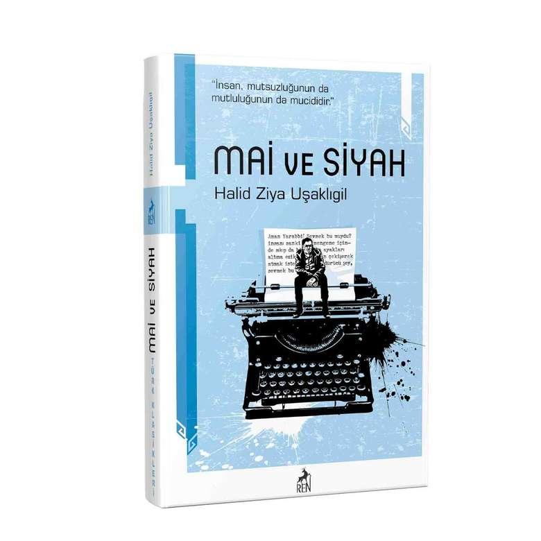 Türk Klasikleri Halid Ziya Uşaklıgil - Mai Ve Siyah