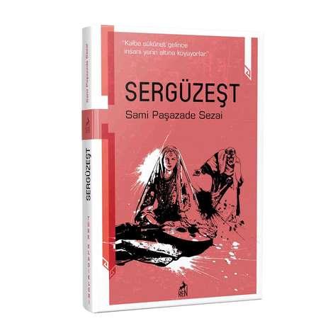 Türk Klasikleri Sami Paşazade Sezai - Sergüzeşt