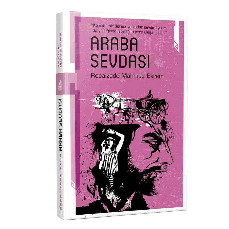 Türk Klasikleri Recaizade Mahmud Ekrem - Araba Sevdası