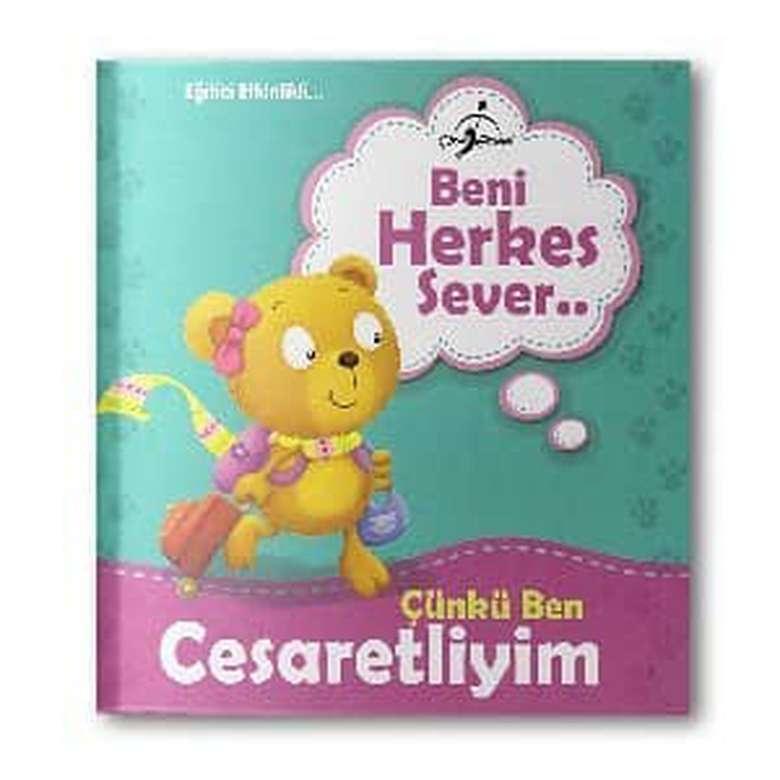 Beni Herkes Sever Çocuk Kitapları Serisi - Çünkü Ben Cesaretliyim