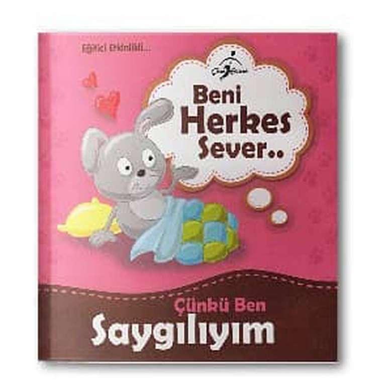 Beni Herkes Sever Çocuk Kitapları Serisi - Çünkü Ben Saygılıyım