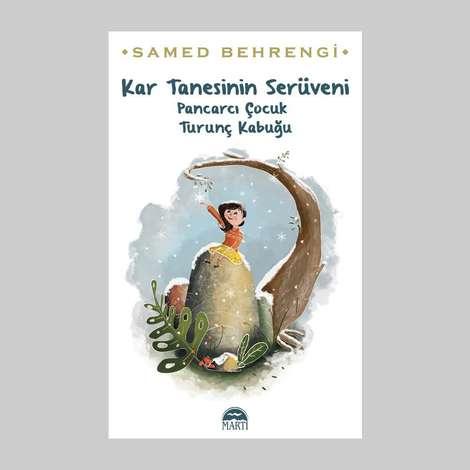 Kar Tanesiniin Serüveni Martı Yayınları