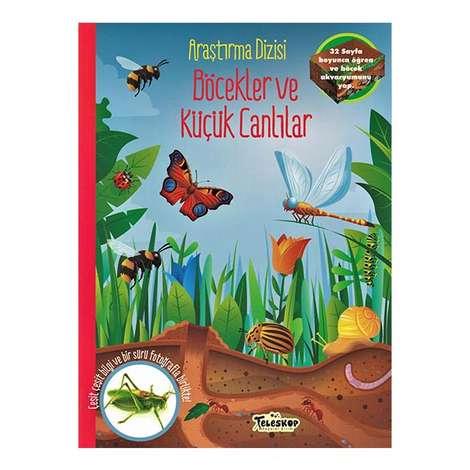 Böcekler Ve Küçük Canlılar - Araştırma Dizisi