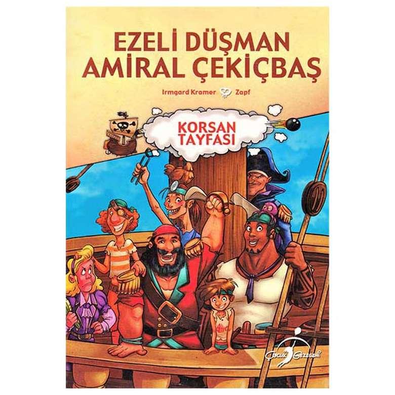 Korsan Tayfası - Ezeli Düşman Amiral Çekiçbaş