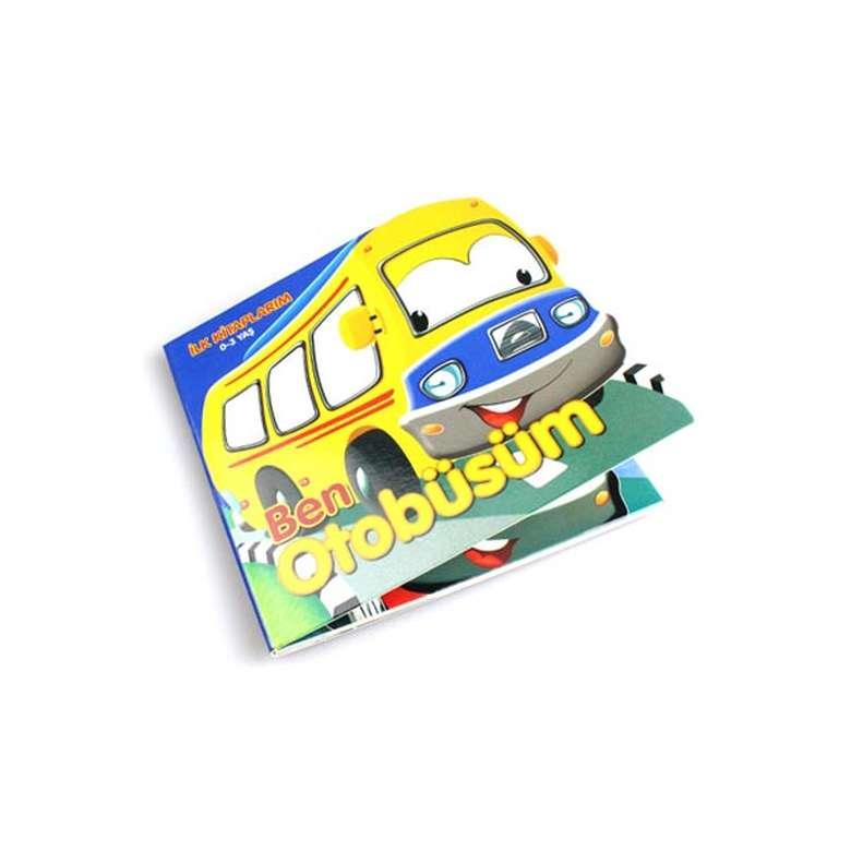 Ben Otobüsüm - İlk Kitaplarım 0-3 Yaş