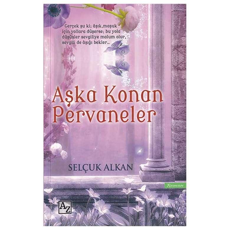 Aşka Konan Pervaneler - Az Kitap