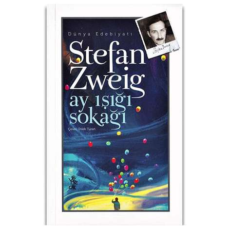 Stefan Zweig - Ay Işığı Sokağı