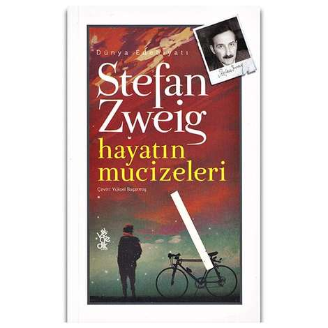 Stefan Zweig - Hayatın Mucizeleri