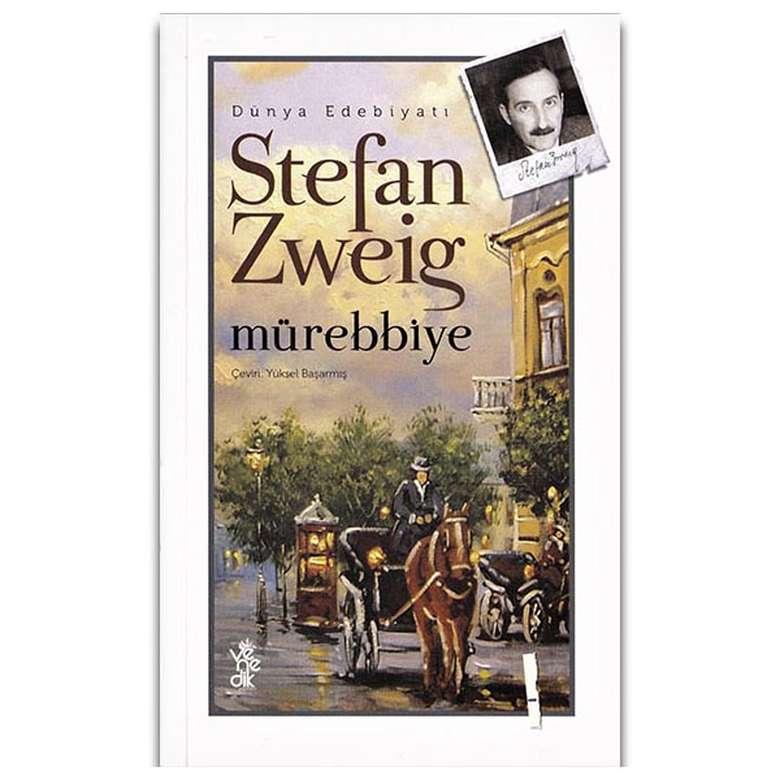 Stefan Zweig - Mürebbiye