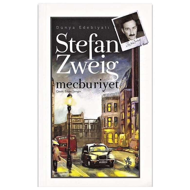 Stefan Zweig - Mecburiyet